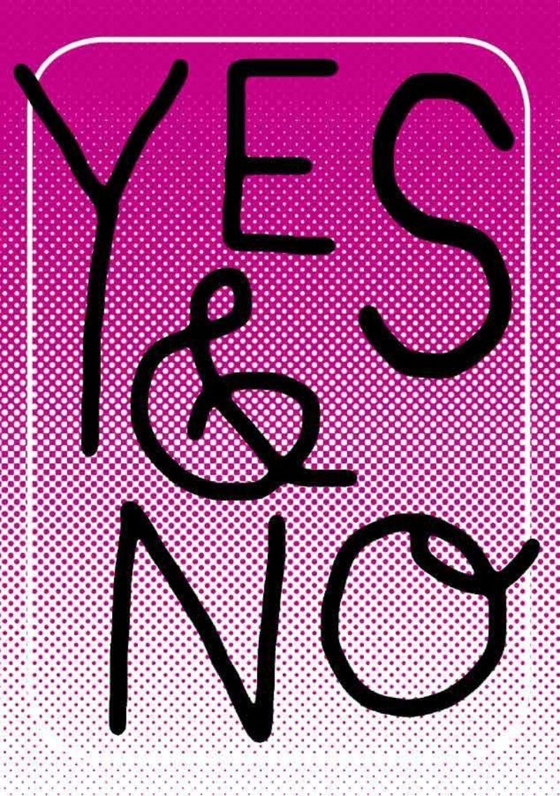 """Book cover of Amy Sillman's """"YES & NO"""" in hand-drawn type on a pink background"""