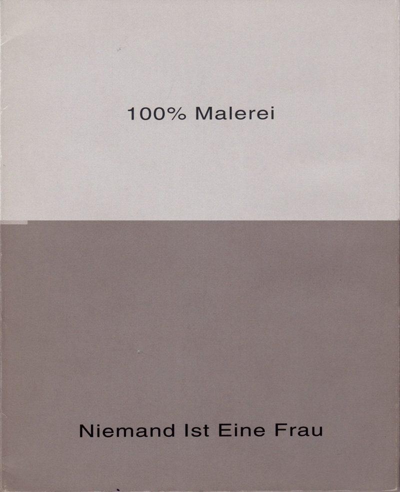 Image of Jutta Koether: 100% Malerei - Niemand Ist Eine Frau