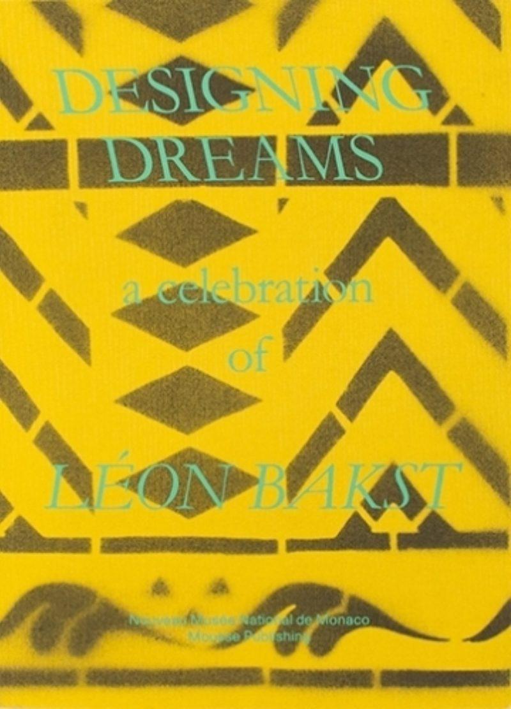 Image of Designing Dreams: a celebration of LÉON BAKST