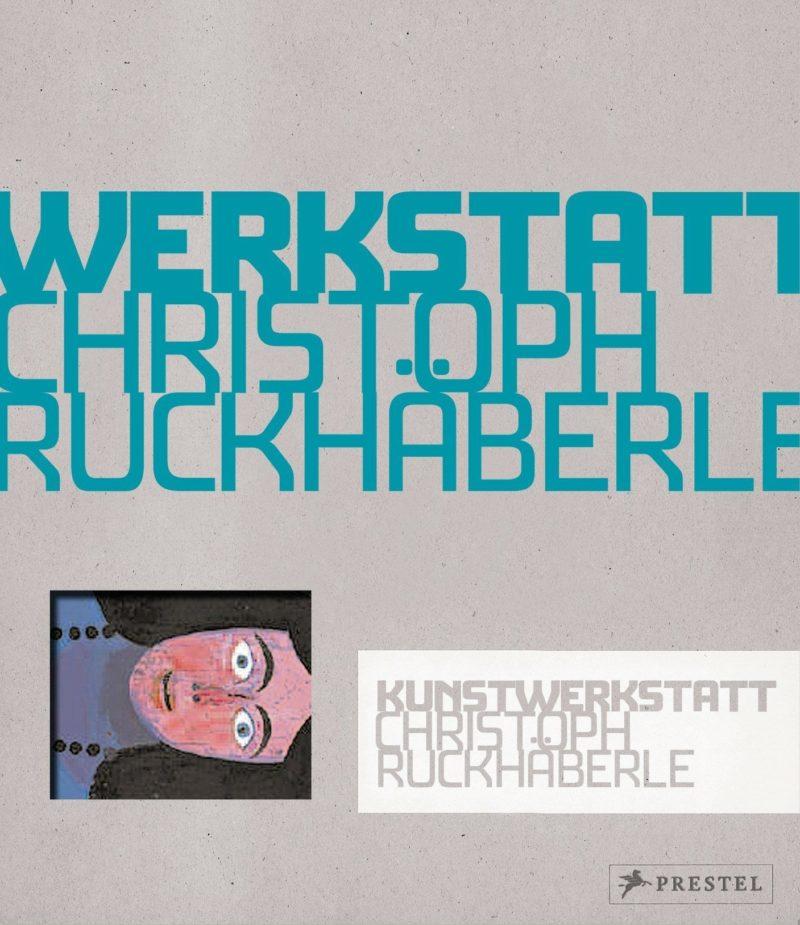 Image of Werkstatt - Christoph Ruckhäberle