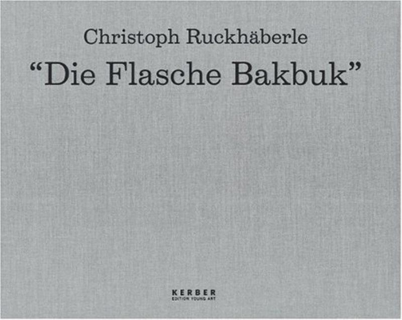 Image of Die Flasche Bakbuk