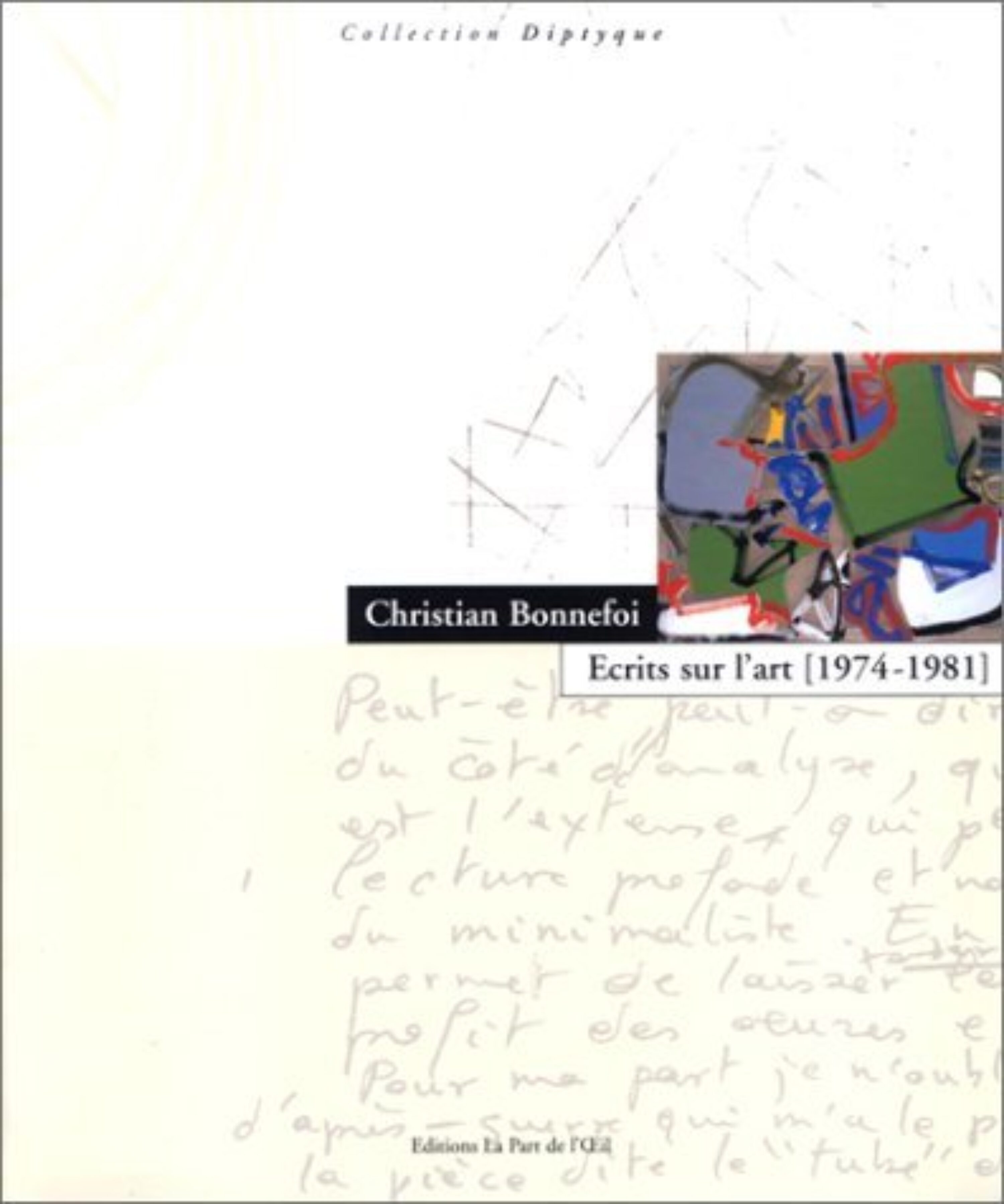 Image of the front cover of Ecrits sur l'art [1974 - 1981]