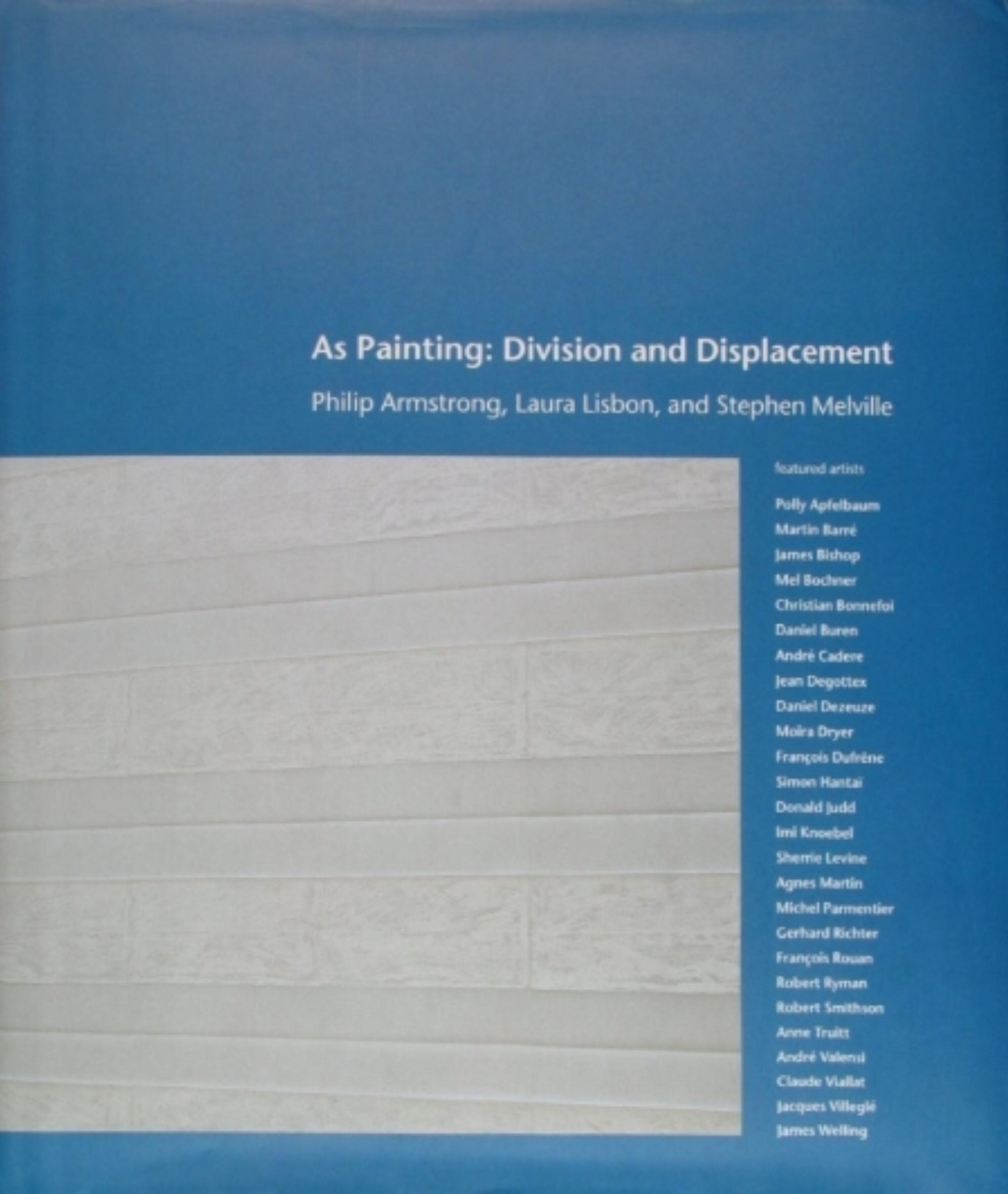Image of the front cover of As Painting: Division and Displacement